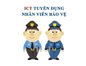 Nhân viên bảo vệ Nhà máy Thủy điện ICT Chiêm Hóa